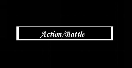 Action/Battle