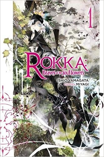 Rokka: Brave of the Six Flowers vol.1